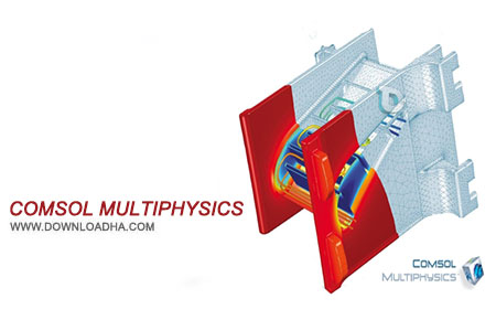 Comsol Multiphysics مدل سازی مسائل مهندسی با Comsol Multiphysics 5.1.0.180 update2
