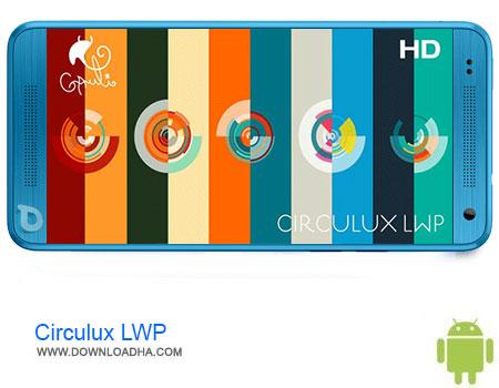Circulux LWP دانلود برنامه Circulux LWP v2   اندروید