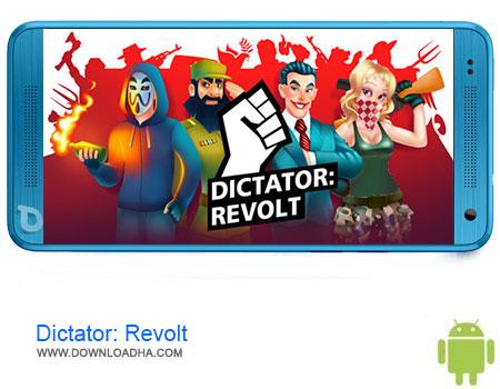 Dictato Revolt دانلود برنامه Dictator: Revolt v1.5.2 – اندروید