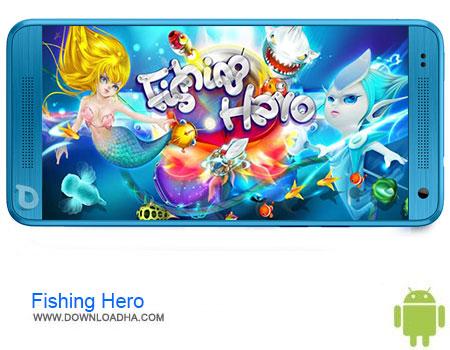 Fishing Hero دانلود برنامه Fishing Hero v2.1.6   اندروید