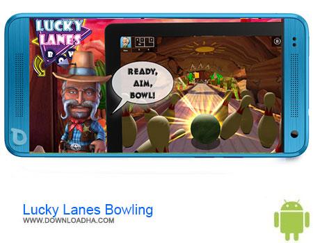 Lucky Lanes Bowling دانلود برنامه Lucky Lanes Bowling v1.0.305   اندروید