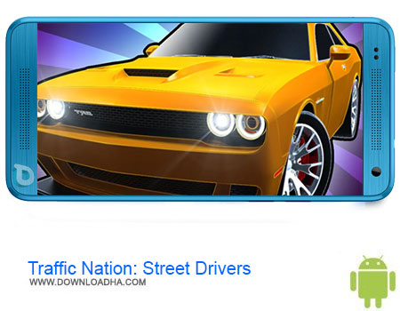 Traffic Nation Street Drivers دانلود برنامه Traffic Nation: Street Drivers v0.82   اندروید