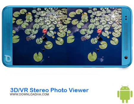 https://img5.downloadha.com/AliRe/1394/03/Android/3DVR-Stereo-Photo-Viewer.jpg