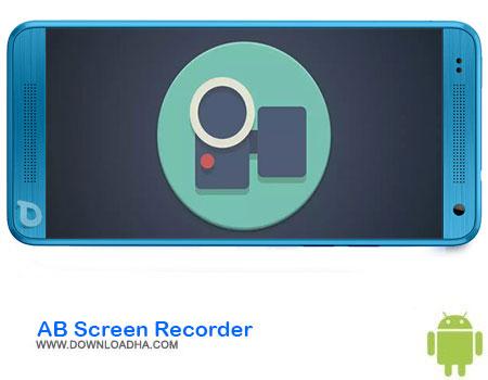 https://img5.downloadha.com/AliRe/1394/03/Android/AB-Screen-Recorder.jpg