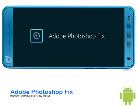 http://img5.downloadha.com/AliRe/1394/03/Android/Adobe-Photoshop-Fix.jpg