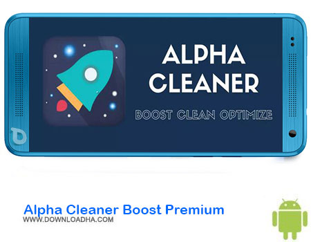 http://img5.downloadha.com/AliRe/1394/03/Android/Alpha-Cleaner-Boost-Premium.jpg