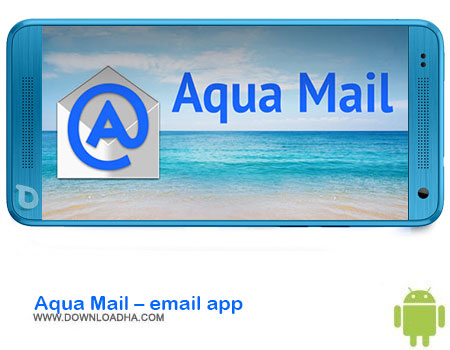 http://img5.downloadha.com/AliRe/1394/03/Android/Aqua-Mail-email-app.jpg