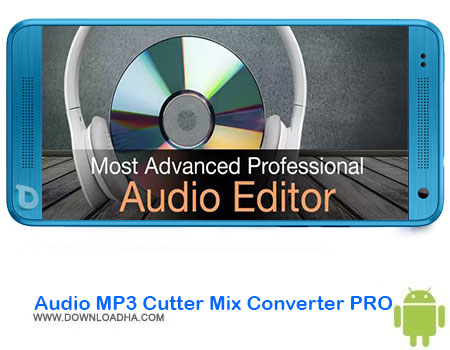 https://img5.downloadha.com/AliRe/1394/03/Android/Audio-MP3-Cutter-Mix-Converter-PRO.jpg