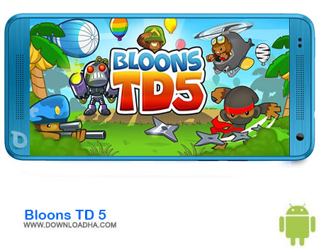 https://img5.downloadha.com/AliRe/1394/03/Android/Bloons-TD-5.jpg