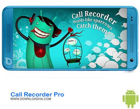 https://img5.downloadha.com/AliRe/1394/03/Android/Call-Recorder-Pro.jpg