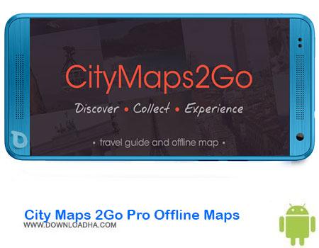 https://img5.downloadha.com/AliRe/1394/03/Android/City-Maps-2Go-Pro-Offline-Maps.jpg