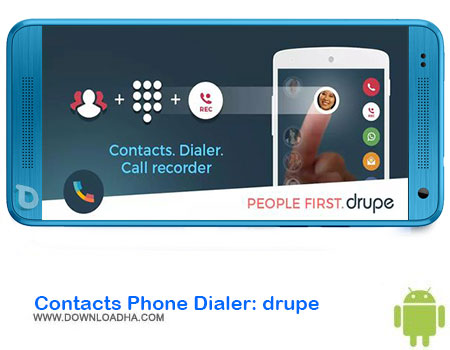 https://img5.downloadha.com/AliRe/1394/03/Android/Contacts-Phone-Dialer-drupe.jpg