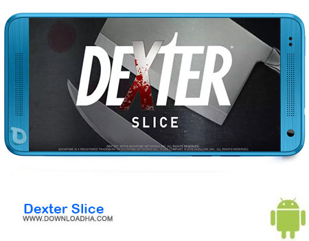 http://img5.downloadha.com/AliRe/1394/03/Android/Dexter-Slice.jpg