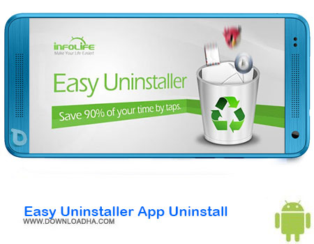 https://img5.downloadha.com/AliRe/1394/03/Android/Easy-Uninstaller-App-Uninstall.jpg