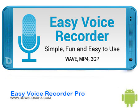 http://img5.downloadha.com/AliRe/1394/03/Android/Easy-Voice-Recorder-Pro.jpg
