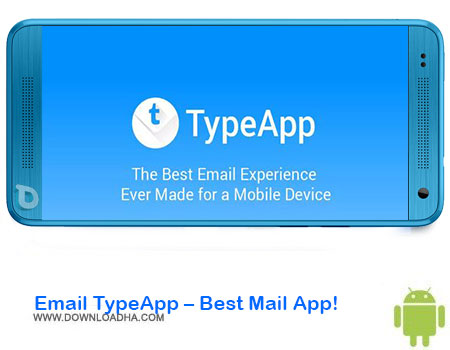 http://img5.downloadha.com/AliRe/1394/03/Android/Email-TypeApp-Best-Mail-App!.jpg