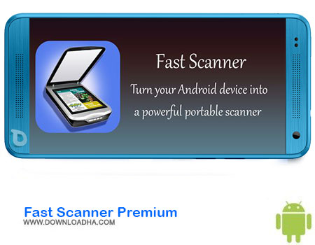 https://img5.downloadha.com/AliRe/1394/03/Android/Fast-Scanner-Premium.jpg