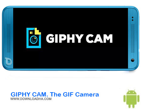 https://img5.downloadha.com/AliRe/1394/03/Android/GIPHY-CAM-The-GIF-Camera.jpg