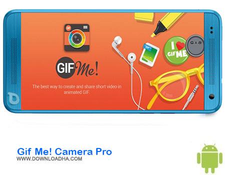 http://img5.downloadha.com/AliRe/1394/03/Android/Gif-Me-Camera-Pro.jpg