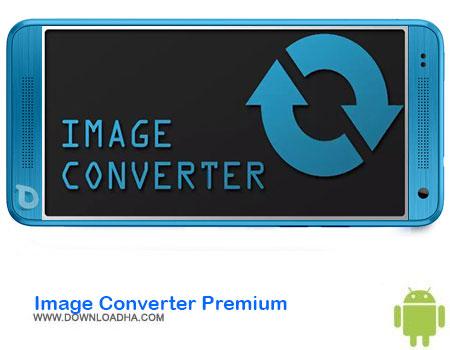https://img5.downloadha.com/AliRe/1394/03/Android/Image-Converter-Premium.jpg