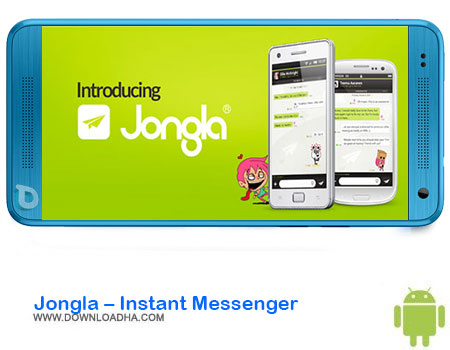 https://img5.downloadha.com/AliRe/1394/03/Android/Jongla-Instant-Messenger.jpg