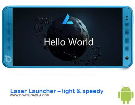 https://img5.downloadha.com/AliRe/1394/03/Android/Laser-Launcher-light--speedy.jpg