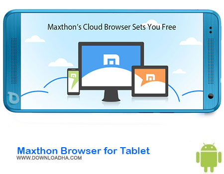 http://img5.downloadha.com/AliRe/1394/03/Android/Maxthon-Browser-for-Tablet.jpg