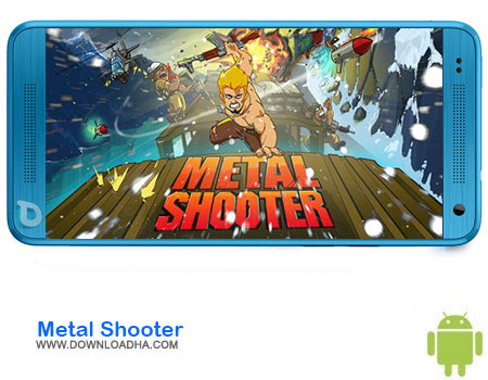 http://img5.downloadha.com/AliRe/1394/03/Android/Metal-Shooter.jpg