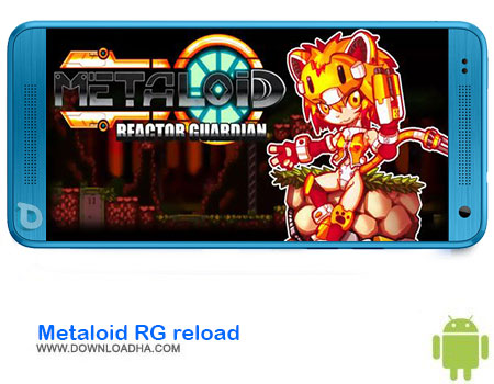 http://img5.downloadha.com/AliRe/1394/03/Android/Metaloid-RG-reload.jpg