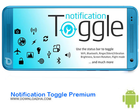 http://img5.downloadha.com/AliRe/1394/03/Android/Notification-Toggle-Premium.jpg