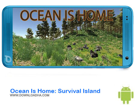 http://img5.downloadha.com/AliRe/1394/03/Android/Ocean-Is-Home-Survival-Island.jpg