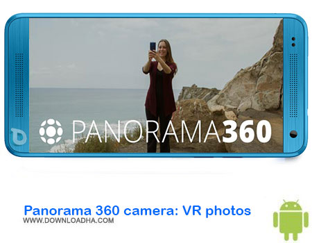 http://img5.downloadha.com/AliRe/1394/03/Android/Panorama-360-camera-VR-photos.jpg