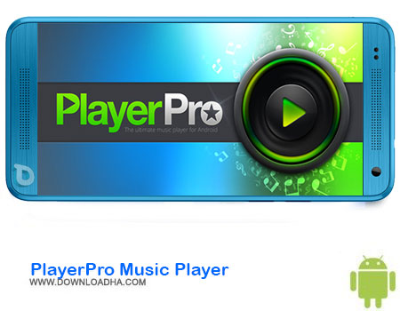 http://img5.downloadha.com/AliRe/1394/03/Android/PlayerPro-Music-Player.jpg