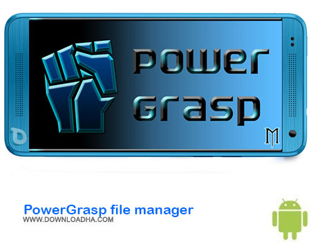 https://img5.downloadha.com/AliRe/1394/03/Android/PowerGrasp-file-manager.jpg