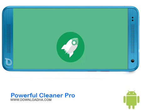 https://img5.downloadha.com/AliRe/1394/03/Android/Powerful-Cleaner-Pro.jpg