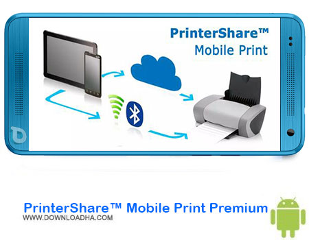 https://img5.downloadha.com/AliRe/1394/03/Android/PrinterShare-Mobile-Print-Premium.jpg