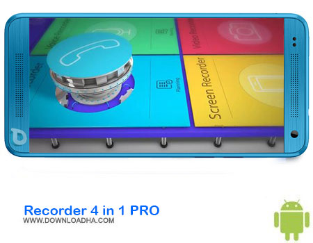 http://img5.downloadha.com/AliRe/1394/03/Android/Recorder-4-in-1-PRO.jpg