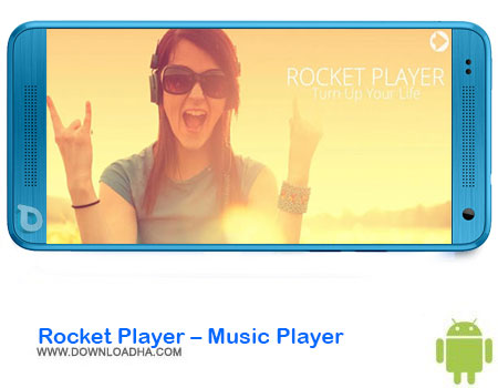 https://img5.downloadha.com/AliRe/1394/03/Android/Rocket-Player-Music-Player.jpg