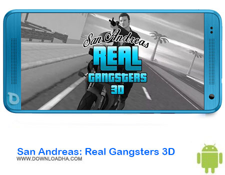 https://img5.downloadha.com/AliRe/1394/03/Android/San-Andreas-Real-Gangsters-3D.jpg