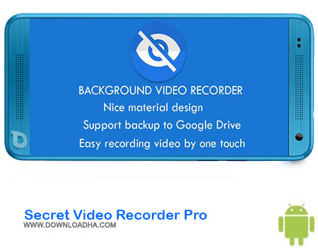 https://img5.downloadha.com/AliRe/1394/03/Android/Secret-Video-Recorder-Pro.jpg