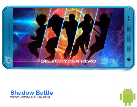 https://img5.downloadha.com/AliRe/1394/03/Android/Shadow-Battle.jpg