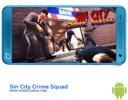 https://img5.downloadha.com/AliRe/1394/03/Android/Sin-City-Crime-Squad.jpg