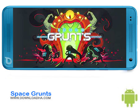 https://img5.downloadha.com/AliRe/1394/03/Android/Space-Grunts.jpg