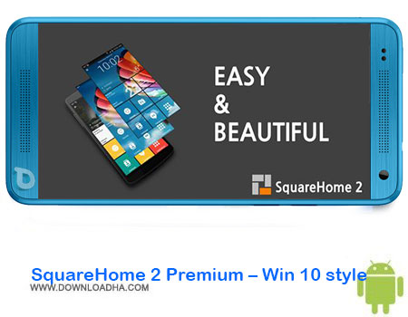 https://img5.downloadha.com/AliRe/1394/03/Android/SquareHome-2-Premium-Win-10-style.jpg