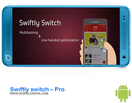 https://img5.downloadha.com/AliRe/1394/03/Android/Swiftly-switch-Pro.jpg
