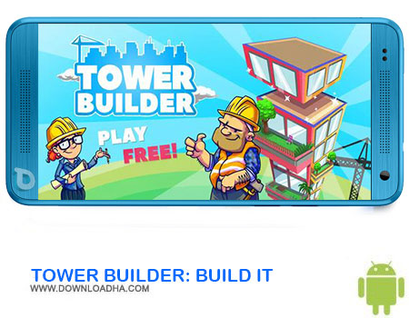 https://img5.downloadha.com/AliRe/1394/03/Android/TOWER-BUILDER-BUILD-IT.jpg