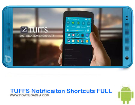 https://img5.downloadha.com/AliRe/1394/03/Android/TUFFS-Notificaiton-Shortcuts-FULL.jpg