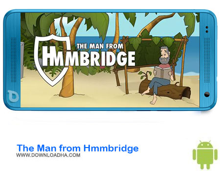 https://img5.downloadha.com/AliRe/1394/03/Android/The-Man-from-Hmmbridge.jpg