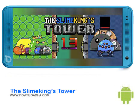 https://img5.downloadha.com/AliRe/1394/03/Android/The-Slimekings-Tower.jpg