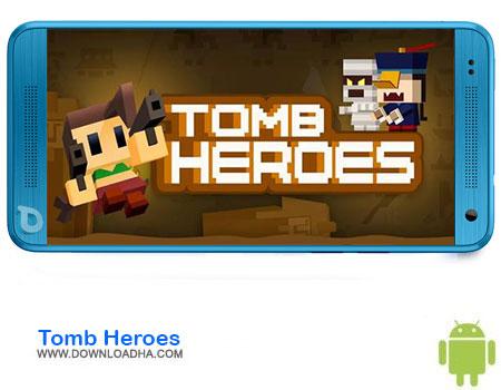 https://img5.downloadha.com/AliRe/1394/03/Android/Tomb-Heroes.jpg